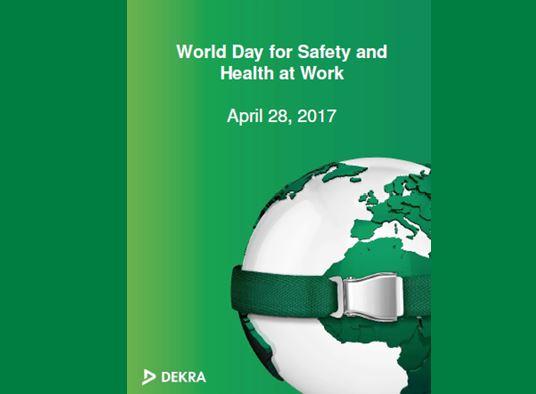 28 Abril, Día Mundial De La Seguridad Y La Salud En El Trabajo